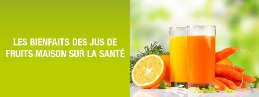 Bienfaits des jus de fruits maison sur la santé