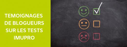 Témoignages de blogueurs sur les tests ImuPro